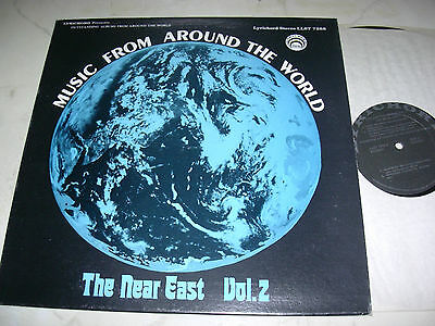 MUSIC FROM AROUND THE WORLD The Near East Vol.2 US LYRICHORD LABEL STEREO 70s