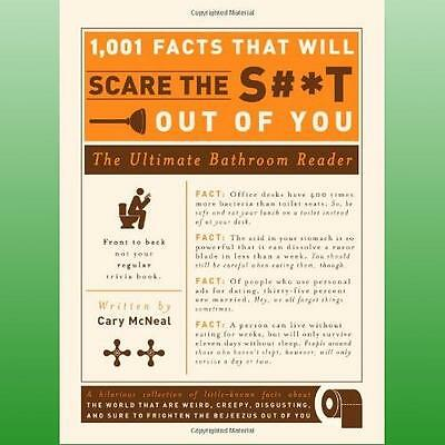 1 001 Facts That Will Scare the St Out of You by McNeal Cary