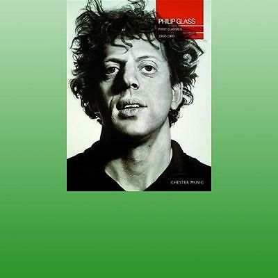 PHILIP GLASS FIRST CLASSICS 19681969 by CHESTER MUSIC