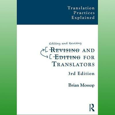 Revising and Editing for Translators by Mossop Brian