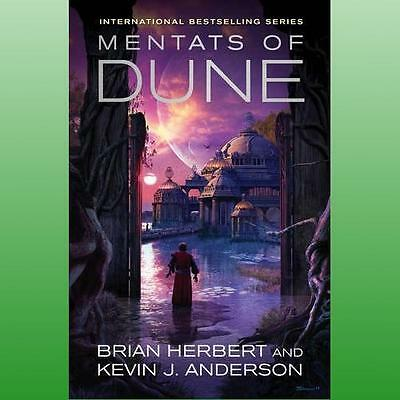 Mentats of Dune by Anderson Kevin J