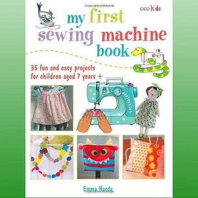 My First Sewing Machine Book by Hardy Emma