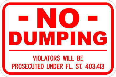 No Dumping sign 18'' x 12'' Reflective Background