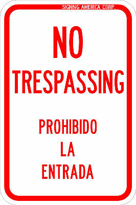 No Trespassing sign 12'' x 18'' Reflective Background