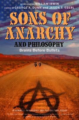 Sons of Anarchy and Philosophy: Brains Before Bullets by Irwin (English) Paperba