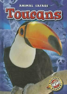 Toucans by Megan Borgert-Spaniol (English) Library Binding Book Free Shipping!