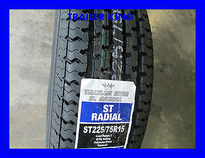 4 New ST 22575R15 Inch Trailer King ST Radial Tires R15 10 Ply 2257515 225 75 15
