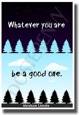 Whatever You Are Be a Good One - NEW Classroom Motivational Poster