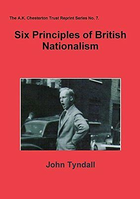 Six Principles of British Nationalism by John Tyndall (Paperback, 2012)