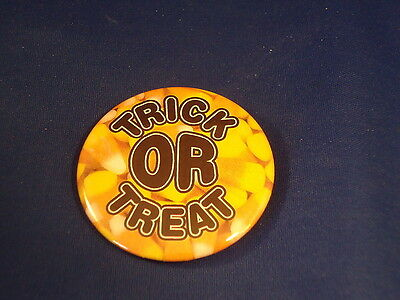 """TRICK OR TREAT"" BUTTON pin HALLOWEEN pinback 2 1/4"" badge NEW Big!  CANDY CORN"