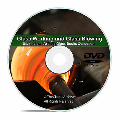 The Art of Glass Blowing, 44 Books, 80 Instructional Videos Tutorials, DVD V79