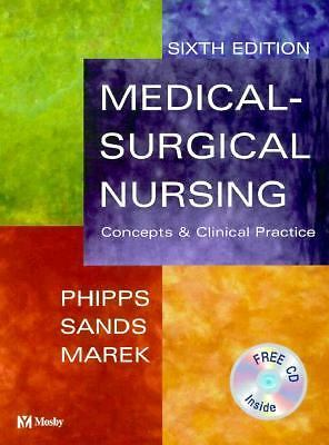 Medical-Surgical Nursing : Concepts and Clinical Practice by Wilma J. Phipps, Ja