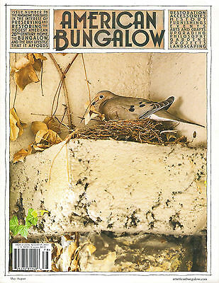 NEW! AMERICAN BUNGALOW 78 Summer 2013 Preserving Restoring Home Arts History