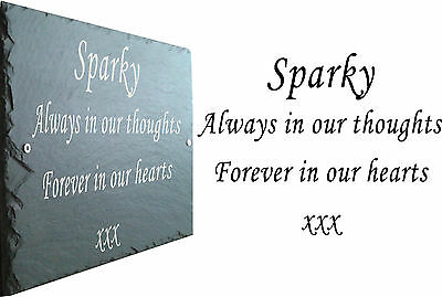 Slate Pet Memorial Sign Plaque - Personalised to your requirements 23cm x 16cm