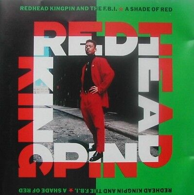 REDHEAD KINGPIN AND THE FBI-A Shade Of Red (1989) (CD) 10 Records