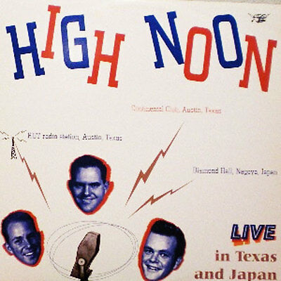 HIGH NOON Live In Texas And Japan LP . sid king tommy hill hank williams jones
