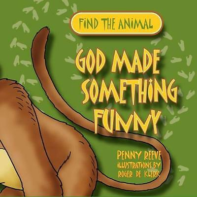 God Made Something Funny by Reeve Penny