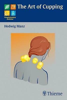 The Art of Cupping by Hedwig Manz Paperback Book (English)
