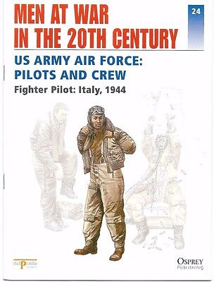 OSPREY DEL PRADO MEN AT WAR IN THE 20TH CENTURY 24 US ARMY AIR FORCE PILOTS CREW