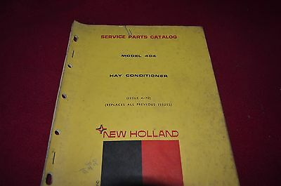 New Holland 404 Hay Conditioner Dealer's Parts Book Manual CHPA