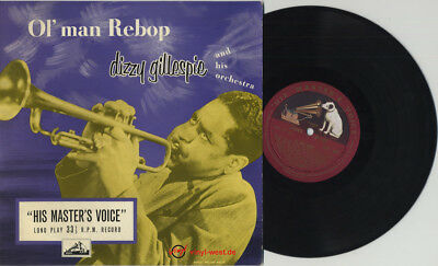 "10"" Dizzy Gillespie & His Orchestra - Ol' Man Rebop HIS MASTER'S VOICE DLP 1047"