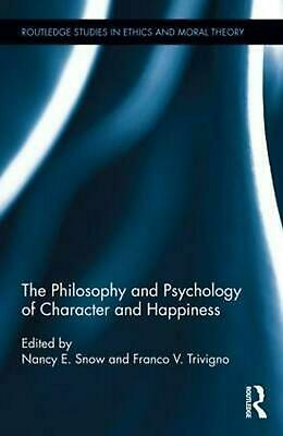 The Philosophy and Psychology of Character and Happiness (English) Hardcover Boo