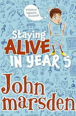 Staying Alive in Year 5 by John Marsden Paperback Book Free Shipping!