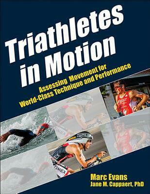 Triathletes in Motion by Marc Evans (English) Paperback Book Free Shipping!