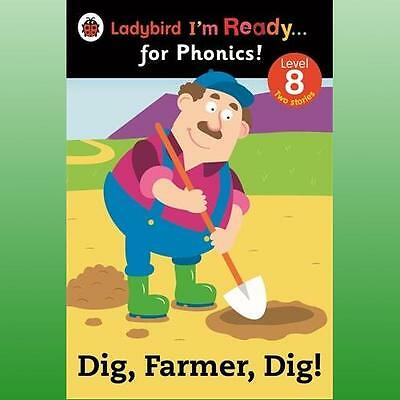 Dig Farmer Dig Ladybird Im Ready for Phonics Level 8