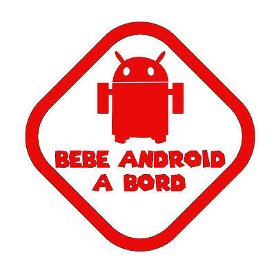 stickers autocollant voiture auto tuning humour BEBE ANDROID A BORD rouge