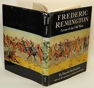 Frederic REMINGTON: Artist of the Old West by Harold McCRACKEN NF HC in DJ 77756
