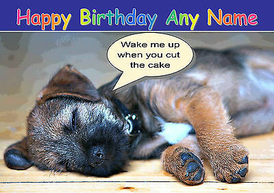 PERSONALISED BORDER TERRIER DOG BIRTHDAY CARD Illus/Insert & Your words inside
