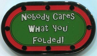 NOBODY CARES WHAT YOU FOLDED! Poker Card Guard Protector Cover