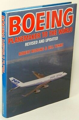 Boeing: Planemaker to the World by Robert REDDING & Bill YENNE Nr Fine HC 77787