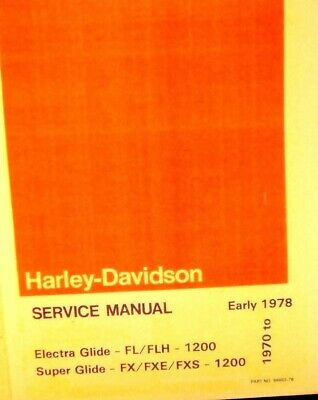 Harley-Davidson Service Manual 1970 to early 1978 ELect.-Gld. FL/FLH 1200Sup.Gl