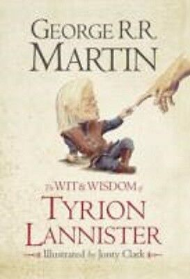 The Wit And Wisdom Of Tyrion Lannister / George R. R. Martin 9780007532322