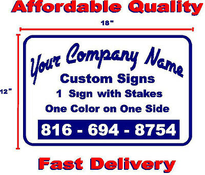 1 Custom Yard Sign W/Stand (1Side/1 Color)Business-Political-Events-Ads