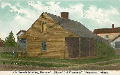 IN-VINCENNES-OLD FRENCH DWELLING-HOME OF ALICE OF VINCENNES-H15267