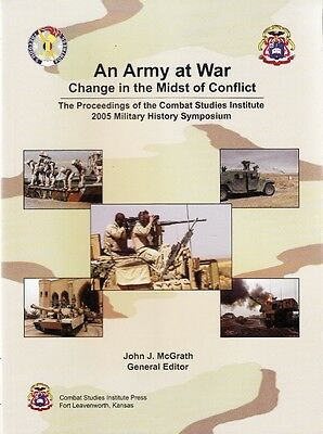 An ARMY at WAR, CHANGE in the MIDST of CONFLICT - 2005 MILITARY HISTORY BOOK