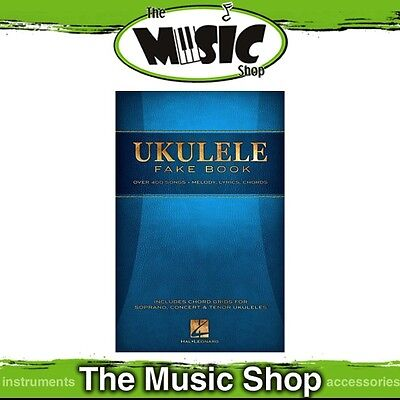 New The Ukulele Fake Book - Jumbo Songbook For Uke With Over 400 Songs!