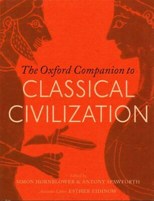 The Oxford Companion to Classical Civilization by Simon Hornblower (English) Har