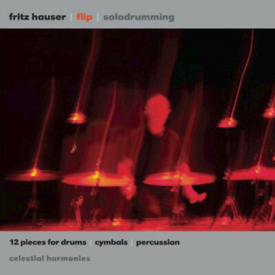 Flip: 12 Pieces For Drums, Cymbals And Percussion — Fritz Hauser