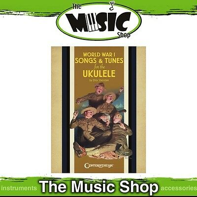 New World War 1 Songs & Tunes for the Ukulele Music Book - WW1