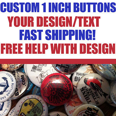 """100 Custom 1"""" inch Buttons Badges Pins Punk Indie Bands Rock Pinback"""