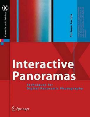 Interactive Panoramas: Techniques for Digital Panoramic Photography by Jacobs Co