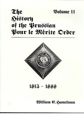 Pour Le Merite Order History 1813-1888 - German Award Reference / History Book