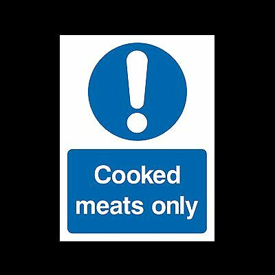 Cooked Meats Only Food Hygiene Sign, Sticker - All Sizes & Materials - (MISC85)