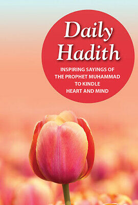 365 Hadith: Inspiring Sayings of the Prophet Muhammad (peace be on him) (PB))