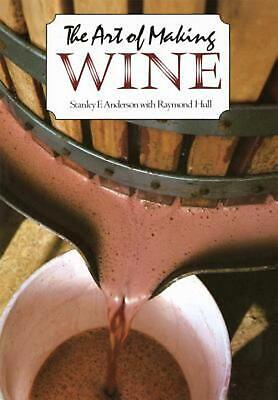 The Art of Making Wine by Stanley F. Anderson (English) Paperback Book Free Ship