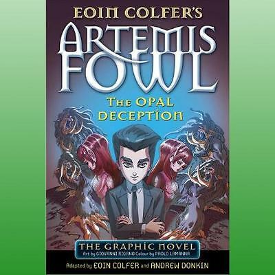 Artemis Fowl: The Opal Deception The Graphic Novel Colfer  Eoin 9780141350271